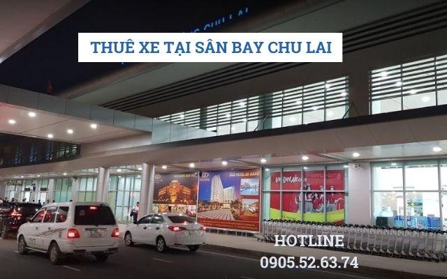 Thuê xe tại sân bay Chu Lai