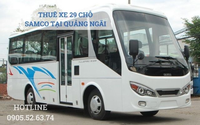 Thuê xe 29 chỗ SAMCO tại Quảng Ngãi