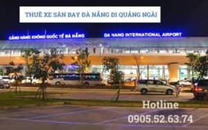 Thuê xe sân bay Đà Nẵng đi Quảng Ngãi